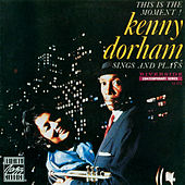 Play & Download This Is The Moment! by Kenny Dorham | Napster
