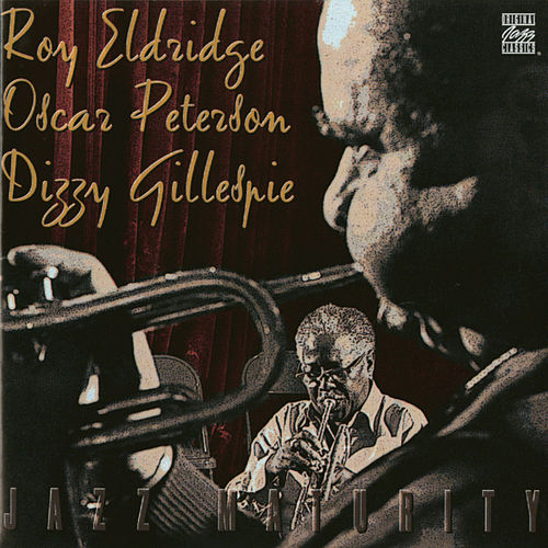 Play & Download Jazz Maturity by Roy Eldridge | Napster