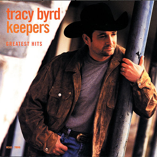 Play & Download Keepers: Greatest Hits by Tracy Byrd | Napster