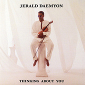 Thinking About You by Jerald Daemyon