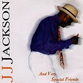 Play & Download And Very Special Friends by J. J. Jackson | Napster