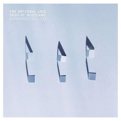 Play & Download Standards Vol. III by National Jazz Trio Of Scotland | Napster