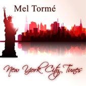 New York City Tunes von Mel Tormè