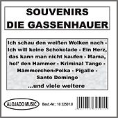 Play & Download Souvenirs - Die Gassenhauer by Various Artists | Napster