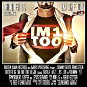 I'm 1 Too Remix (feat. Arize, Zee, Noel G., Transparent, Joe the 4th Man, Casper, Saylah, Jas & Jesus Servante) by Brother Ig