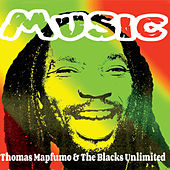 Music by Thomas Mapfumo and The Blacks Unlimited