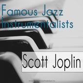 Famous Jazz Instrumentalists von Scott Joplin