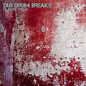 Dub Drum Breaks Flakes, Vol. 2 by Various Artists
