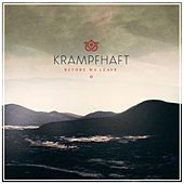 Play & Download Before We Leave by Krampfhaft | Napster