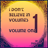 Play & Download I Don't Believe in Volumes, Vol. 1 by Mark Clark | Napster
