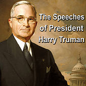 Play & Download The Speeches of President Harry Truman by Harry S. Truman | Napster