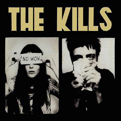 Play & Download No Wow by The Kills | Napster