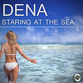 Staring At the Sea by Dena