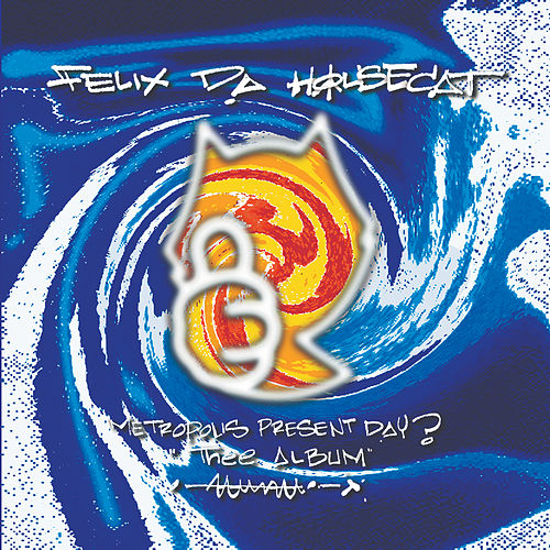 Play & Download Metropolis Present Day? Thee Album by Felix Da Housecat | Napster