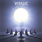 Play & Download Rave Age by Vitalic | Napster