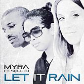 Play & Download Let It Rain by Myra | Napster