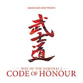 Play & Download Way of the Samurai 2 'Code of Honour' by Various Artists | Napster