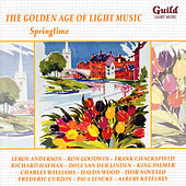 Play & Download The Golden Age of Light Music: Springtime by Various Artists | Napster