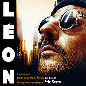 Play & Download Léon (Original Motion Picture Soundtrack) [Remastered] by Eric Serra | Napster
