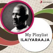 My Playlist: Ilaiyaraaja by Various Artists