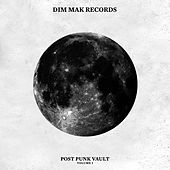 Play & Download Dim Mak Post-Punk Vault Vol. 1 by Various Artists | Napster