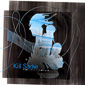Play & Download Experiments In Expectation by Kill Sadie | Napster