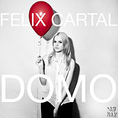 Play & Download Domo by Felix Cartal | Napster
