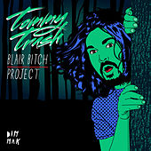 Play & Download Blair Bitch Project by Tommy Trash | Napster