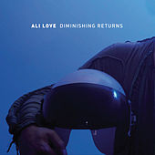 Play & Download Diminishing Returns by Ali Love | Napster