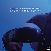 Play & Download Diminishing Returns [Alvin Risk Remix] by Ali Love | Napster