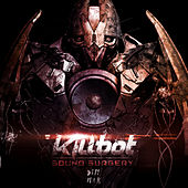 Sound Surgery EP by Killbot
