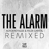 Play & Download The Alarm [Remixed] by Various Artists | Napster