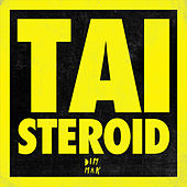 Play & Download Steroid by Tai | Napster