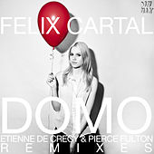 Play & Download Domo [Etienne de Crécy & Pierce Fulton Remixes] by Felix Cartal | Napster
