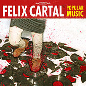 Play & Download Popular Music by Felix Cartal | Napster
