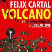 Play & Download Volcano [feat. Johnny Whitney] by Felix Cartal | Napster