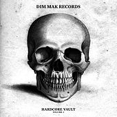Play & Download Dim Mak Hardcore Vault Vol. 1 by Various Artists | Napster