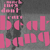 Play & Download Beat Bang by Machines Don't Care | Napster