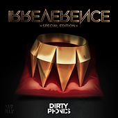 Play & Download Irreverence by Dirtyphonics | Napster