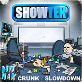 Play & Download Crunk / Slow Down by Showtek | Napster