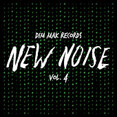 Dim Mak Records New Noise, Vol. 4 by Various Artists