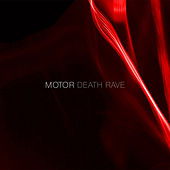 Play & Download Death Rave by Motor | Napster