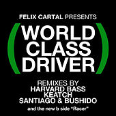 Play & Download World Class Driver by Felix Cartal | Napster