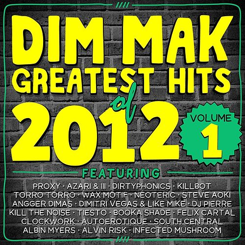 Dim Mak Greatest Hits of 2012, Vol.1 by Various Artists