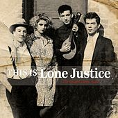 Play & Download This Is Lone Justice: The Vaught Tapes, 1983 by Lone Justice | Napster