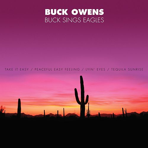 Play & Download Buck Sings Eagles by Buck Owens | Napster