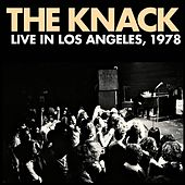 Play & Download Live In Los Angeles, 1978 by The Knack | Napster