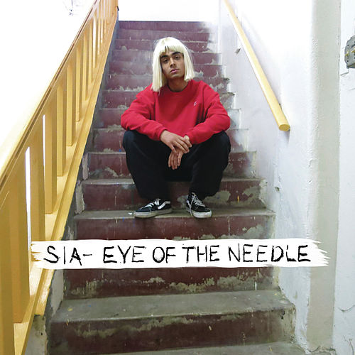 Play & Download Eye of the Needle by Sia | Napster