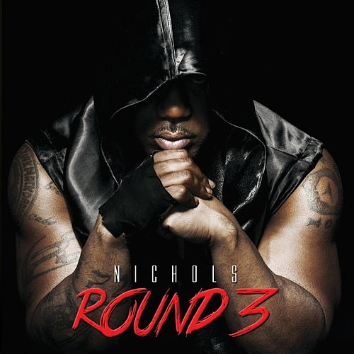 Play & Download Round 3 by Nichols | Napster