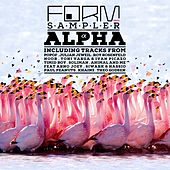 Form Sampler Alpha (Various Artists Compilation) by Various Artists